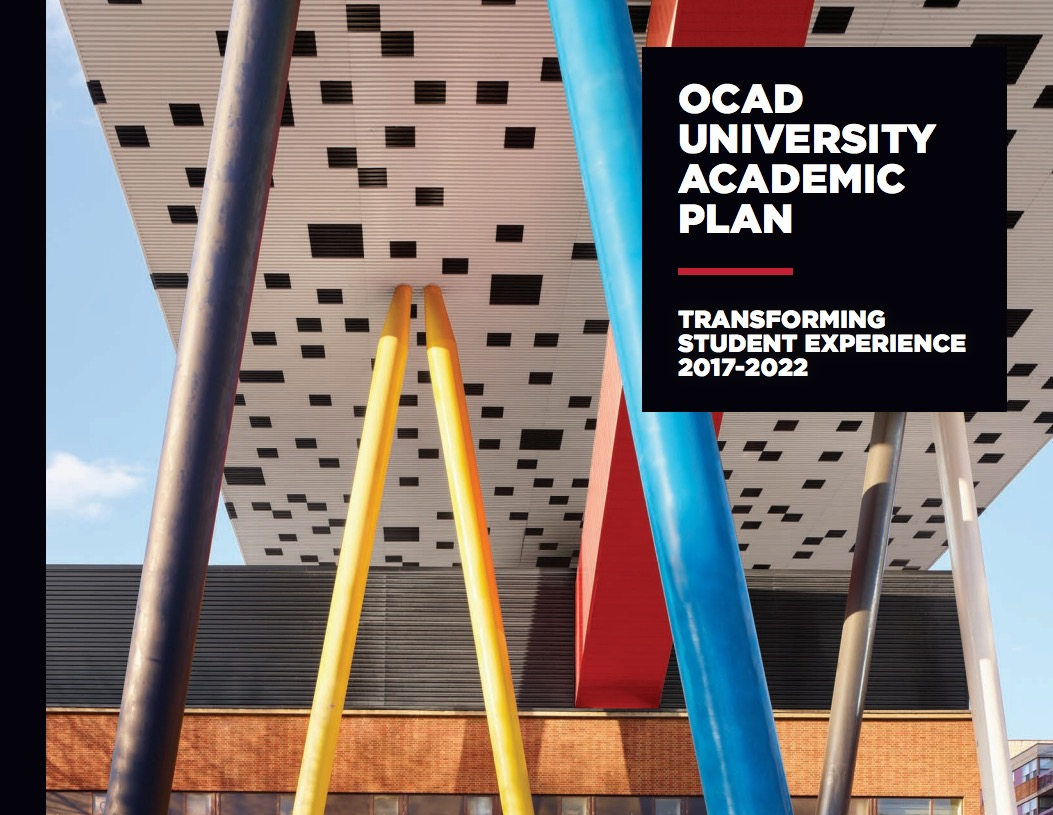 OCAD U 2017-2022 ACADEMIC PLAN with picture of Sharp Centre for Design