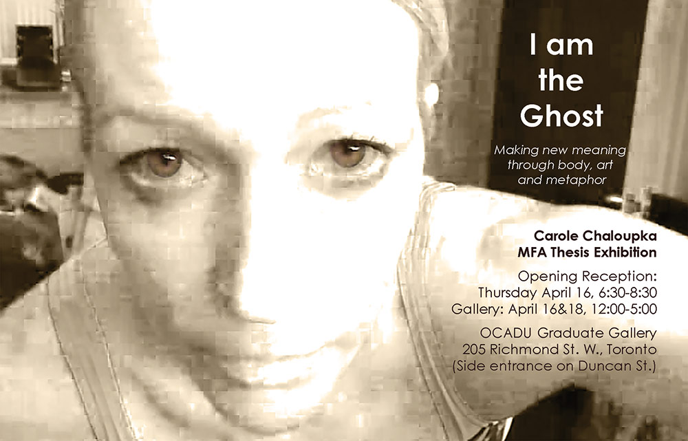 I am the Ghost Exhibition Poster Carole Chaloupka