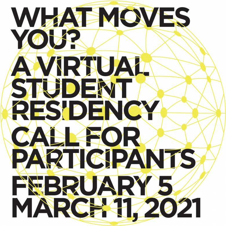 What Moves You, Virtual Residency